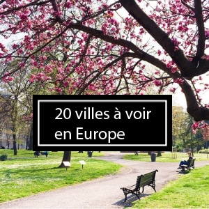 20 villes en Europe à visiter